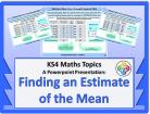 Averages: Finding an Estimate of the Mean  for KS4