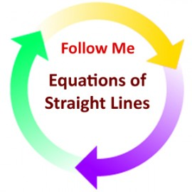 Equations of Straight Lines:  Follow Me PDF
