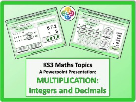 Multiplication: Integers and Decimals for KS3