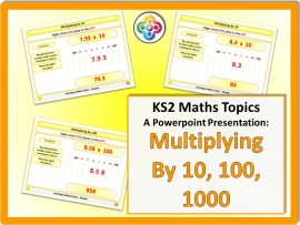 Multiplying by 10, 100, 1000 etc for KS2