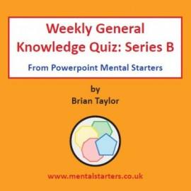 Weekly General Knowledge Quiz B