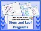Stem and Leaf Diagrams for KS4