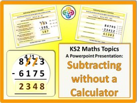 Subtracting without a Calculator for KS2